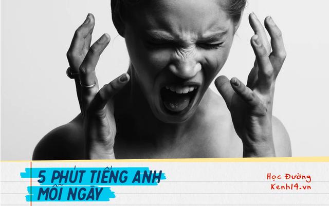 Người học Tiếng Anh trên khắp thế giới chỉ ra những điều khiến họ phát điên và muốn bỏ cuộc khi luyện tập ngôn ngữ này - Ảnh 1.