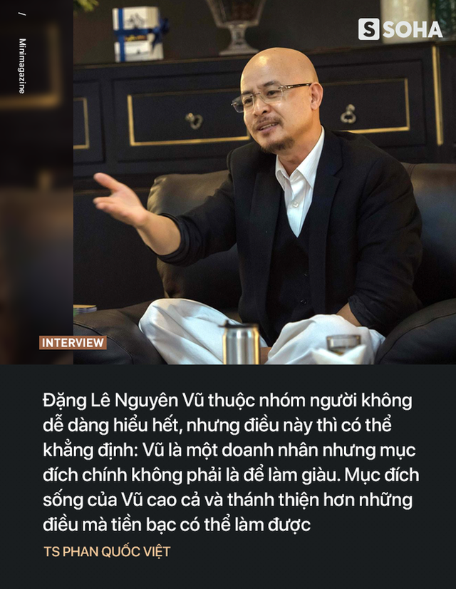 'Quái kiệt' Phan Quốc Việt nói về 'kỳ nhân' Đặng Lê Nguyên Vũ: 49 ngày thiền và điều cao cả hơn tiền bạc - Ảnh 4.