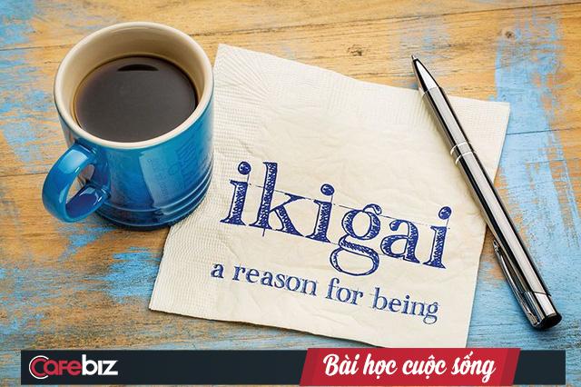 Ikigai: Điều gì khiến bạn rời giường vào mỗi sáng? - Ảnh 1.