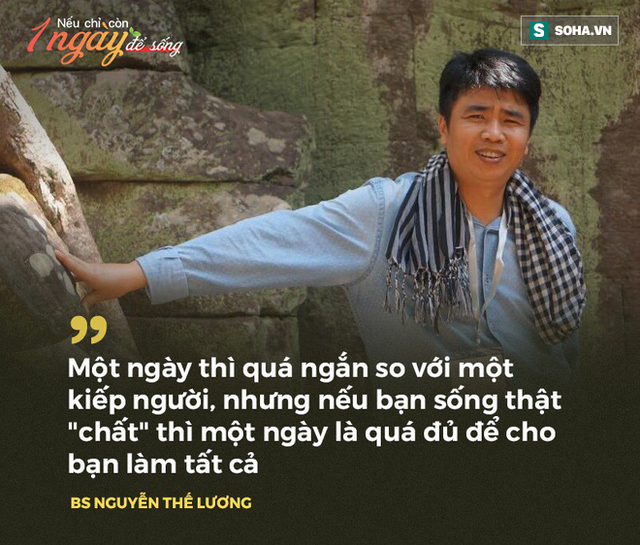 BS Nguyễn Thế Lương: Nếu còn 1 ngày để sống, tôi sẽ làm điều chưa từng dám làm - Ảnh 3.