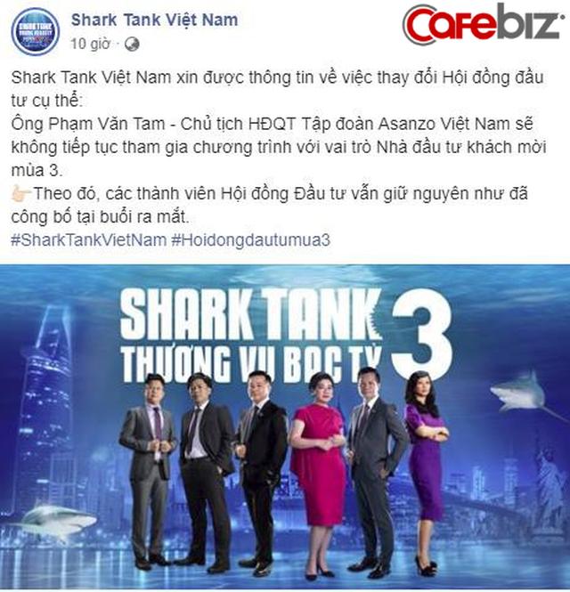 """CEO Asanzo Phạm Văn Tam chính thức rời ghế """"cá mập"""" trong Shark Tank Việt Nam - Ảnh 1."""