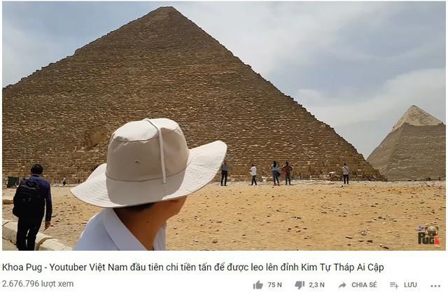 """Tự nhận là YouTuber Việt đầu tiên chi """"tiền tấn"""" review Kim Tự Tháp, Khoa Pug vạch trần nhiều sự thật không ngờ về tọa độ nổi tiếng này - Ảnh 2."""