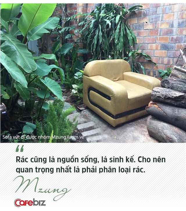 """Nhà hoạt động môi trường, nhà tái chế Mzung: """"Người trẻ ạ, sẽ đến lúc thế giới không cần người thành công nữa, mà cần người tử tế để đi sửa những điều sai - Ảnh 7."""