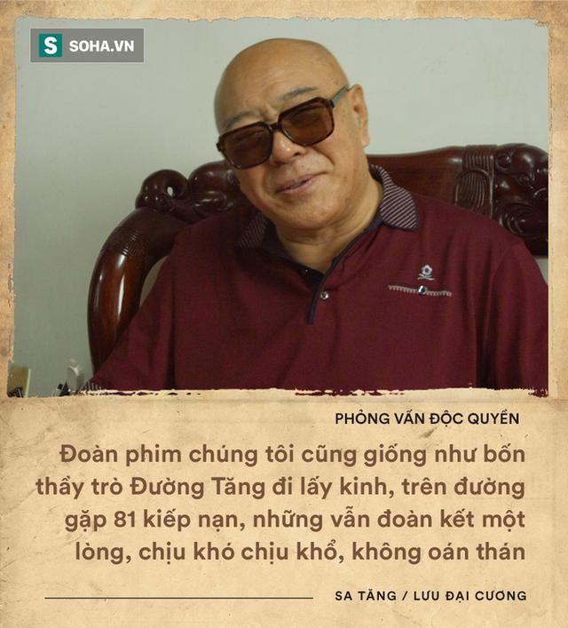 ĐỘC QUYỀN: Phỏng vấn Sa Tăng tại Bắc Kinh, sự thật về vai diễn bị chê nhạt nhất Tây Du Ký - Ảnh 7.