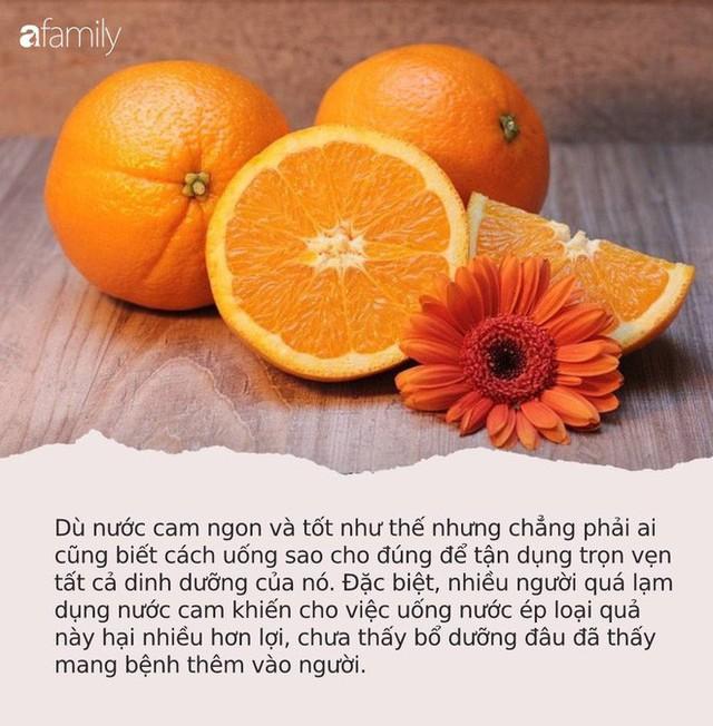 1 ly nước cam bằng 1 thang thuốc bổ nhưng phải nhớ những điều này kẻo tự rước bệnh mà không biết - Ảnh 1.