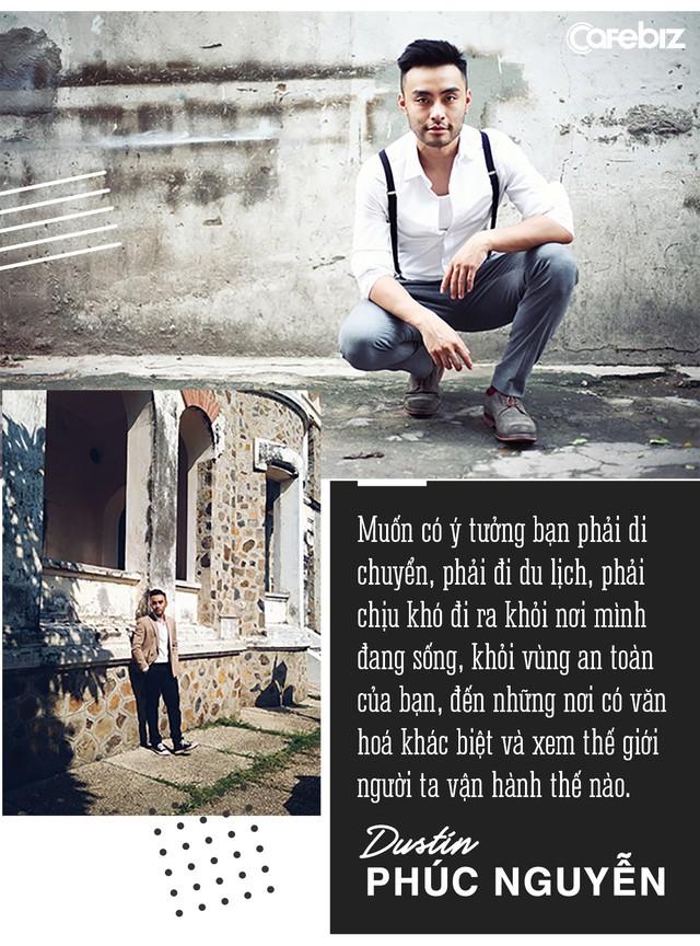 """Dustin Phúc Nguyễn: """"Muốn tạo ra sự khác biệt, bạn phải học tất cả những gì còn thiếu!"""" - Ảnh 12."""