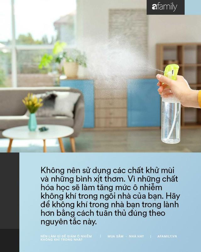 11 cách bạn có thể làm để giảm ô nhiễm không khí trong nhà trong những ngày Hà Nội, Sài Gòn đều ô nhiễm nặng nề - Ảnh 5.