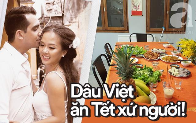 Gái Việt lấy chồng Tây: Chồng lao vào sắm sửa cho vợ bê cả Tết Việt Nam sang xứ người, phản ứng của bố mẹ chồng mới thú vị - Ảnh 1.