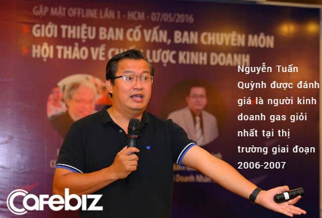 Doanh nhân tuổi Tý Nguyễn Tuấn Quỳnh: Người hùng ngành gas, kiếm 1,2 triệu USD ở tuổi 35, startup khi đã ngoại tứ tuần - Ảnh 2.