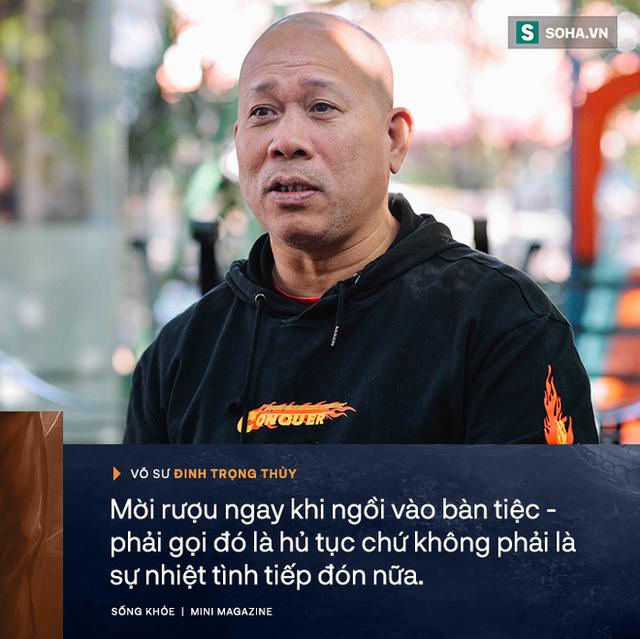 Võ sư Đinh Trọng Thủy: Tây hay TQ ăn nhậu không như mình - từ Hà Nội đến Hà Giang đều một kiểu thật lạ lùng - Ảnh 8.