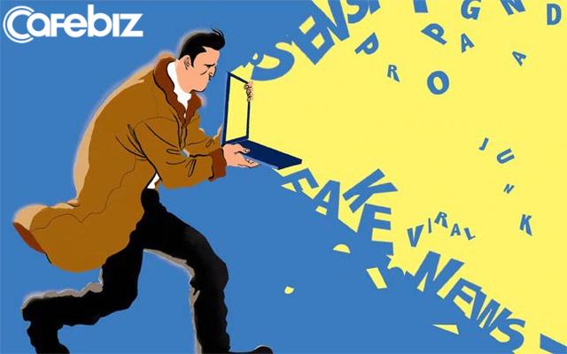 Để sống sót trong thời đại thông tin: Nhớ kĩ 4 dấu hiệu vàng để nhận biết tin giả, tin thật - Ảnh 2.