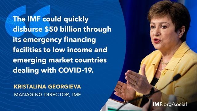 IMF tung gói hỗ trợ 50 tỷ USD hỗ trợ các quốc gia bị ảnh hưởng bởi Covid-19, giảm dự báo tăng trưởng kinh tế thế giới - Ảnh 4.