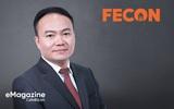 Fecon: Trong khó khăn vẫn tìm kiếm và nắm bắt cơ hội