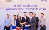 """FPT Shop """"bắt tay"""" hợp tác chiến lược với Intel Việt Nam"""