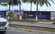 Khu đô thị mới quốc tế Đa Phước Đà Nẵng bị đình chỉ thi công