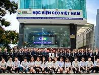 Học viện CEO Việt Nam chính thức ra mắt cơ sở Hồ Chí Minh