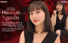 Doanh nhân, beauty blogger Hannah Nguyễn: Phụ nữ tự chủ tài chính đã