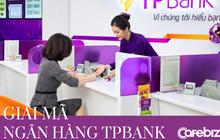 Giải mã cú lột xác ấn tượng TPBank: Từ nhà băng yếu kém, thua lỗ gần 1.400 tỷ đồng, phải tái cơ cấu, đến vị thế ngân hàng số hàng đầu Việt Nam