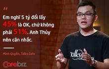 Startup dạy tiếng Anh được Shark Thủy cam kết rót vốn đã nhận hơn 100 đề nghị hợp tác từ các quán cà phê, nhưng phải bán bớt 17% cổ phần để lấy 1,7 tỷ đồng