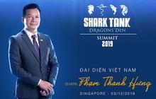 """Shark Hưng sẽ là đại diện Việt Nam duy nhất chuẩn bị tham dự """"Đại hội cá mập"""" Shark Tank Summit 2019, hội ngộ 40 phiên bản toàn cầu"""