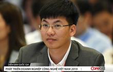 Founder Got!It: Nếu không có lứa kỹ sư giỏi mà chỉ chuyên gia công, giấc mơ xây dựng doanh nghiệp công nghệ Việt Nam coi như bỏ!