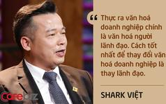 Những câu nói ấn tượng chưa từng xuất hiện trên sóng truyền hình của Shark Việt - vị cá mập khách mời nhưng cam kết rót tiền nhiều nhất Shark Tank