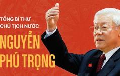 Con đường sự nghiệp của Tổng Bí thư - Chủ tịch nước Nguyễn Phú Trọng