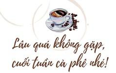 Gu uống cà phê phin của người Việt trong nhịp sống hiện đại: đậm đà, nguyên chất và phải sạch