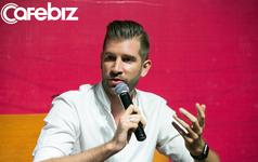 Người đồng sáng lập 15 startup: Nếu khởi nghiệp ở Việt Nam, tôi sẽ đầu tư vào các công ty truyền thống và đưa công nghệ vào!