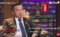 Từ câu nói 'Sợ nhất là mẹ và vợ quản lý công ty!' của shark Việt đến thực tế ly hôn phũ phãng giữa vợ chồng nhà sáng lập tập đoàn Trung Nguyên