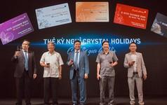"""Crystal Holidays: """"Bảo bối"""" cho những kỳ nghỉ khắp năm châu"""