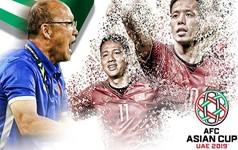 Cả châu Á sẽ dõi theo tuyển Việt Nam tại Asian Cup 2019