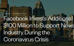 Facebook dự chi 100 triệu USD hỗ trợ ngành báo chí trong đại dịch Covid-19