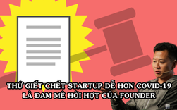 Khám nghiệm 'cái chết' của startup huy động 75 triệu USD, founder cay đắng khuyên: Nếu không đủ đam mê thì đừng khởi nghiệp!