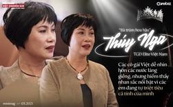 Bà trùm hoa hậu Thuý Nga – TGĐ Elite Việt Nam: Các cô gái Việt dễ nhìn hơn các nước láng giềng, nhưng hiếm thấy nhan sắc nổi bật vì các em đang tự triệt tiêu cá tính của mình