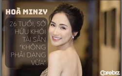 Hoà Minzy giàu có ở tuổi 26: Đại gia BĐS ngầm, tặng bố mẹ biệt thự 5 tầng, hạnh phúc bên chồng đại gia, khẳng định kiếm tiền như nước, độc lập tài chính...