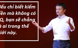 Tỷ phú Jack Ma: IQ, EQ cao sẽ đưa bạn đến thành công, phải có chỉ số này thì bạn mới được người người tôn vinh