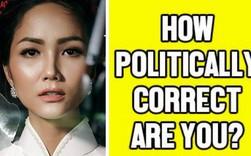 """""""Đúng đắn về chính trị"""" - cụm từ Tiếng Anh đang gây bão MXH vì khiến H'Hen Niê vuột tay khỏi vương miện HH Hoàn vũ 2018"""