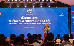 Chính thức khởi công đường đua Công thức 1 Hà Nội