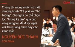 Các chuyên gia hiến kế cho khởi nghiệp ở Việt Nam: Đề xuất mô hình Cà phê với Thủ tướng, nên có khái niệm Cò khởi nghiệp