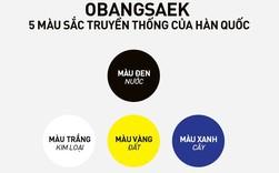 Obangsaek: Triết lý ngũ hành với 5 màu may mắn chứa đựng ý nghĩa hay ho về cuộc sống của người Hàn Quốc, có mặt trong mọi ngõ ngách, nhất là ẩm thực