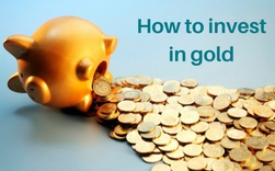 Bạn đã hiểu rõ về vàng: Đầu tư vào vàng có lãi không? Đầu tư bao nhiêu là hợp lí? (P.5)