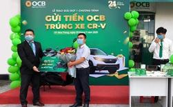 """OCB trao giải đợt 1 CTKM """"gửi tiền OCB – trúng ô tô CR-V"""""""