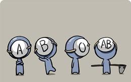 """Khám phá xem ai thông minh và có bộ óc """"phi thường"""" nhất trong 4 nhóm máu A, B, AB và O"""