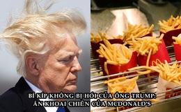 Trước khi mắc Covid-19, ông Trump từng chia sẻ bí quyết không bị hói: Ăn khoai chiên của McDonald's