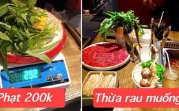 """Ăn buffet bị phạt 200k vì thừa bó rau muống, nhà hàng chính thức lên tiếng: Nhiều cáo buộc trên MXH """"một chiều"""", khách gọi 1 lần 22 món bao gồm 14 món rau, nấm"""