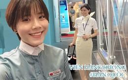 Cô gái Việt làm tiếp viên tại hãng hàng không Hàn Quốc: Thu nhập 40-50 triệu/ tháng, sẽ bỏ bạn trai nếu bị bắt đổi việc