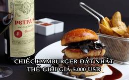 Cách bán chiếc hamburger đắt nhất thế giới dễ như 'ăn kẹo' của một nhà hàng ở Las Vegas