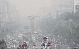 Hà Nội và TP.HCM gia tăng ô nhiễm không khí