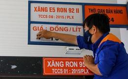 Xăng dầu tăng giá mạnh từ 16h chiều nay